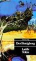 Latife Tekin, Der Honigberg