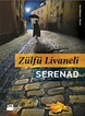Livaneli, Serenad