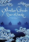 Amitav Ghosh, River of Smoke
