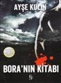 Ayse Kulin, Bora'nin Kitabi