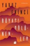 Yavuz Ekinci, Rüyasi Bölünenler, Dogan Kitap 2014